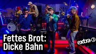 """Extra 3""-Night Live: Fettes Brot – Bahn fährt nie nach Plan"