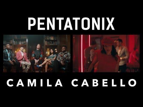 Havana - Pentatonix & Camila Cabello (side By Side)