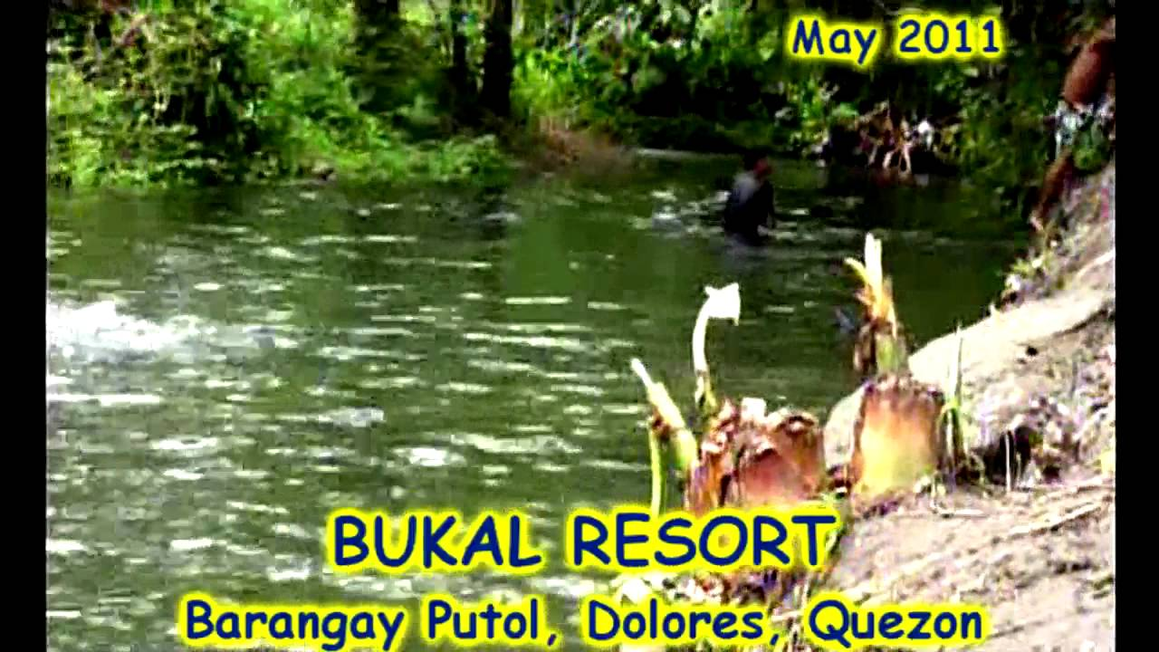 Dolores (Quezon) Philippines  city pictures gallery : Dolores Quezon Barangay Putol Philippines BUKAL RESORT YouTube