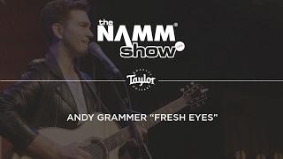 """Andy Grammer """"Fresh Eyes"""" Live at NAMM 2017 - Taylor Guitars"""