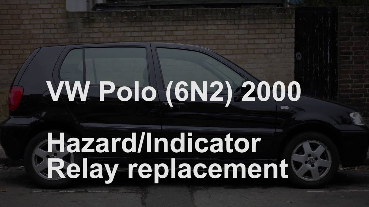 Jetta Fuse Box Vw Polo 6n2 2000 X Indicator Hazards Relay Replacement