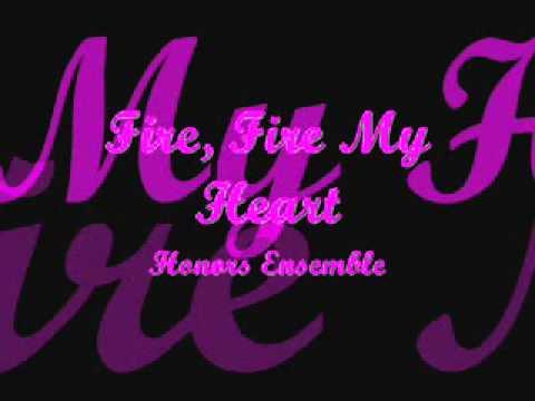 Fire, Fire My Heart