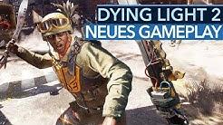 Kann Dying Light 2 wirklich so funktionieren?