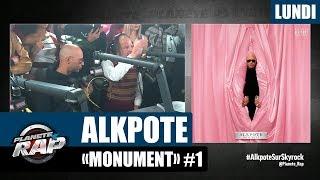 "Planète Rap - Alkpote ""Monument"" #Lundi"