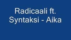 Radicaali & Syntaksi - Aika