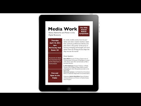 Media Work: News, Networks and Power in the Digital Economy