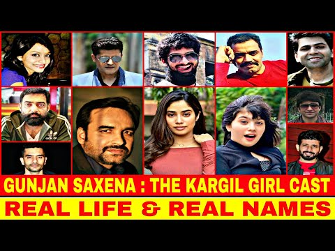 Gunjan Saxena The Kargil Girl Movie All Actors And Actresses Cast In Real Names Netflix India Youtube