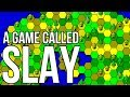 Slay - A Game I've Been Playing For Many