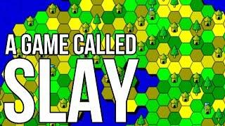 Slay - A Game I