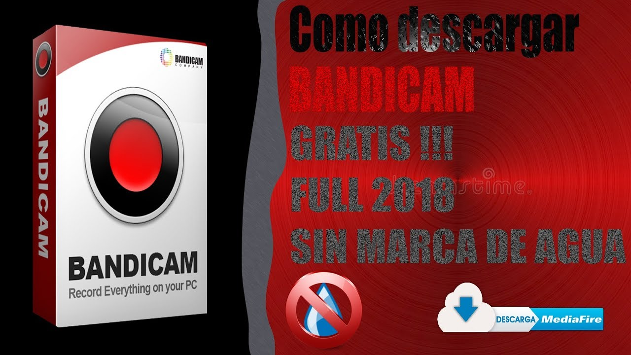 Como Descargar Bandicam 4 0 2 Full 2018 Gratis Sin Marca De Agua Español By Chanchito Gamer Youtube