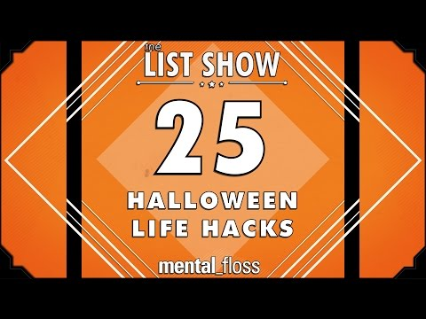 25 Halloween Life Hacks  - mental_floss List Show Ep. 443