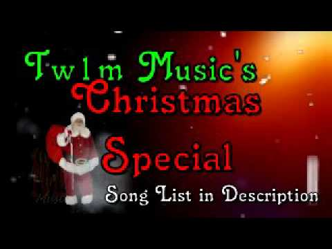 Tw1m's Christmas Special (Alan Jackson, Kelly Clarkson, Carrie Underwood, Brad Paisley, etc)