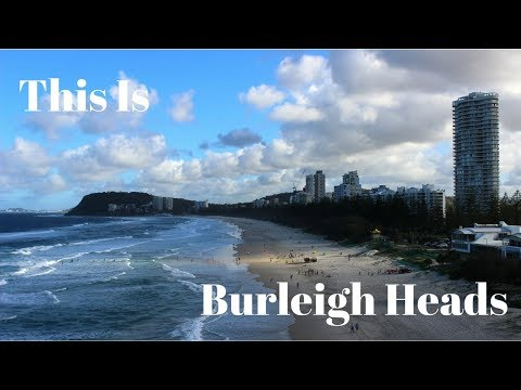 This Is | Burleigh Heads