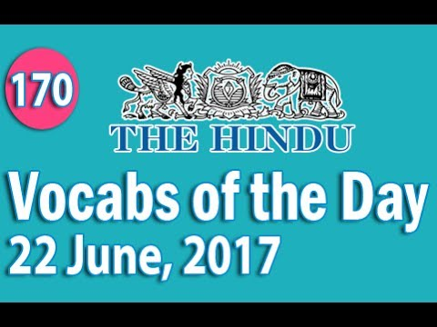 Daily The Hindu Vocabulary (22 June, 2017) - Learn 10 New Words with Tricks   Day-170