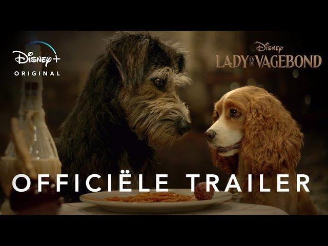 Lady en de Vagebond - Officiële Trailer - Disney+ NL