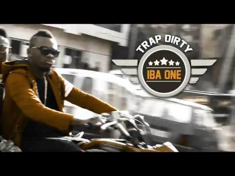 Iba One   Trap Dirty Son Officiel