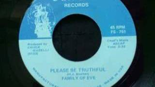 Family of Eve - Please be Truthful