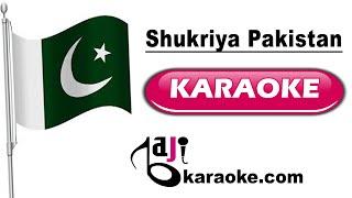 Shukriya Pakistan - Video Karaoke - Rahat Fateh Ali Khan - Pakistani National Song - by Baji Karaoke