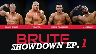 Brute Showdown Episode 1: Meet the Competitors