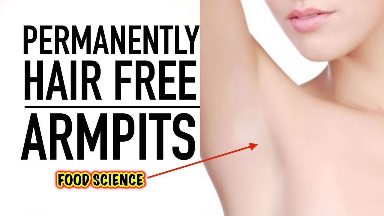 Underarm Hair Removal Tip How To Remove Armpit Permanently At Home You