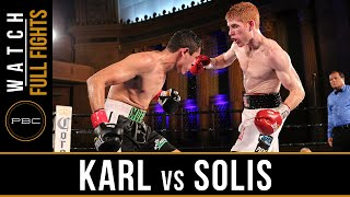 Karl vs Solis FULL FIGHT: June 25, 2016 - PBC on NBCSN