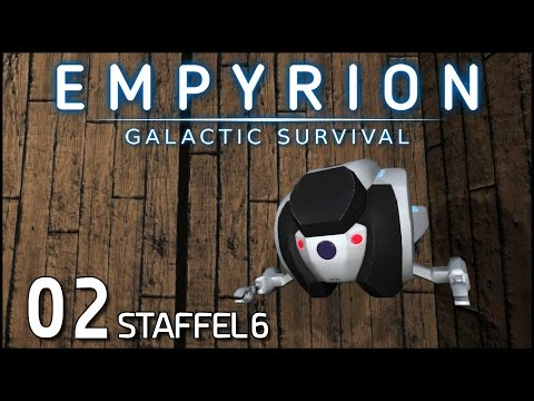 Empyrion Galactic Survival S06E02 - Drohne mit Charakter [Gameplay German Deutsch] [Let's Play]