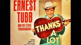 Watch Ernest Tubb There She Goes video