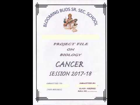 Class 12th biology project file on cancer