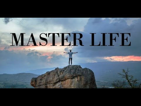 Best Method That Will Help You Master Life