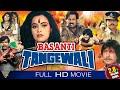 Basanti Tangewali Hindi Full Movie || Ekta,  Viajay Kumar, Jr Amitabh Bachchan || Eagle Hindi Movies