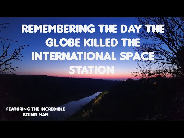 Flat Earth: Remembering the day the globe killed the iss