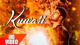 Kuwari (Full Song)   Mankirt Aulakh   Latest Punjabi Song 2016   Speed Records