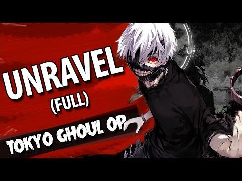 """TOKYO GHOUL abertura - """"Unravel"""" FULL (em português)"""