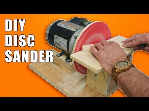 Homemade Disc Sander / How to Make a Disk Sander
