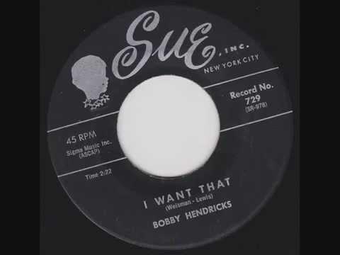 Bobby Hendricks - I Want That