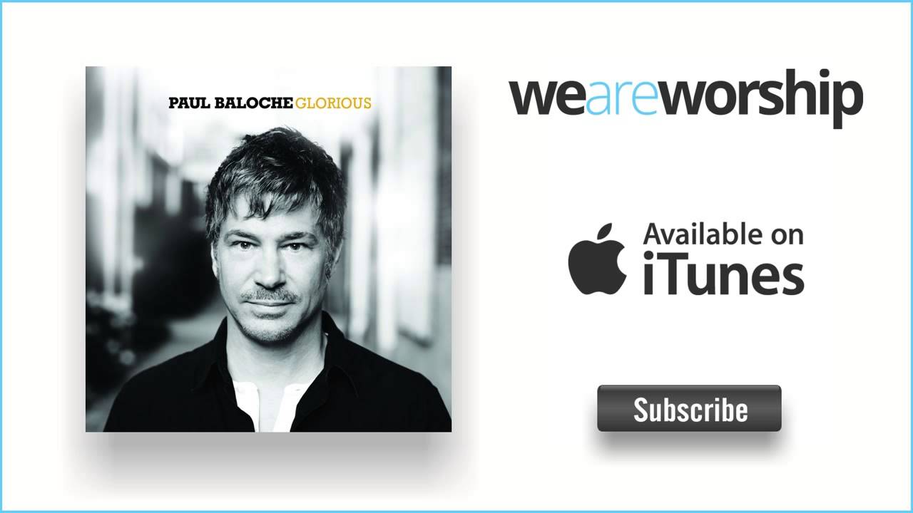 paul-baloche-wonderful-god-weareworshipmusic