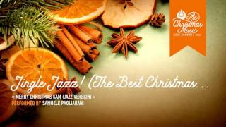 « Jingle Jazz! (The Best Christmas Music In a Jazzy Style) » #christmasmusic #christmassongs