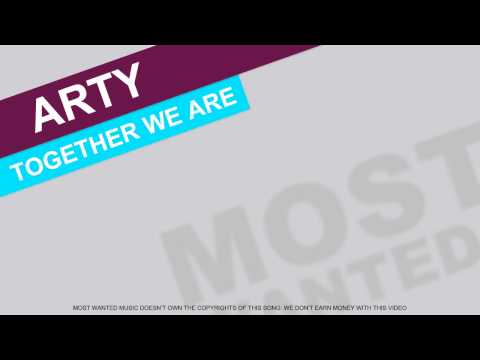 Arty - Together We are (ft. Chris James)