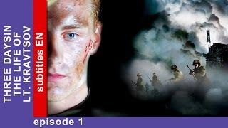 Three Days in the Life of Lt. Kravtsov - Episode 1. Military Drama. StarMedia. English Subtitles
