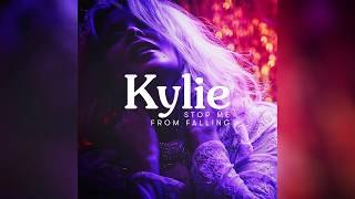 Kylie Minogue - Stop Me From Falling (Official Audio)