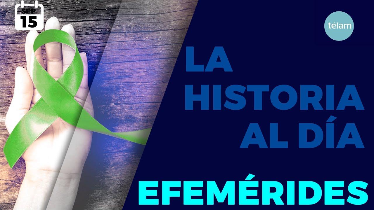 LA HISTORIA AL DÍA (EFEMÉRIDES 15 SEPTIEMBRE)