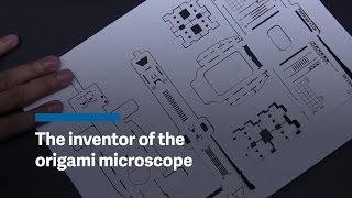 The inventor of the origami microscope