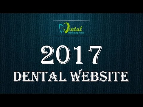 Digital Marketing Expert Reveals The Best Website Design For Dentists in 2017!