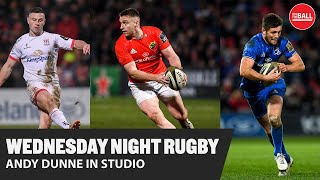 Andy Dunne | Taking stock at 10, Munster's struggles and Champions Cup Preview