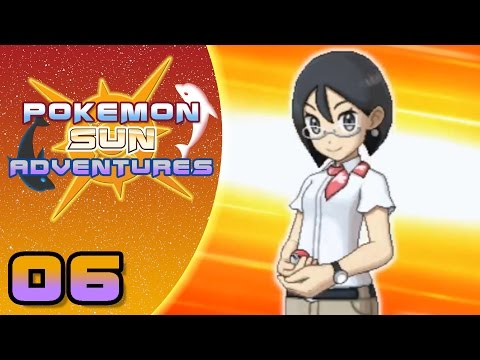 Trainers, Class is in Session! Dolphin's Pokemon Sun Adventures! Episode 06