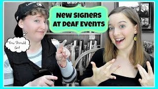 New Signers At Deaf Events ┃ ASL Stew