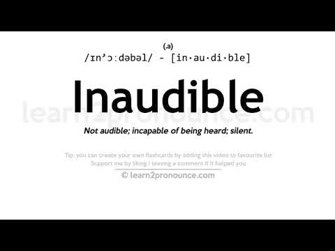 Inaudible pronunciation and definition