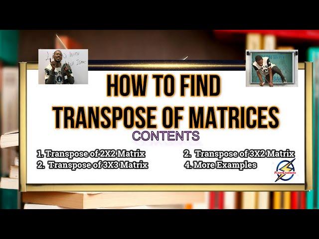 Transpose of Matrix | Mathematics