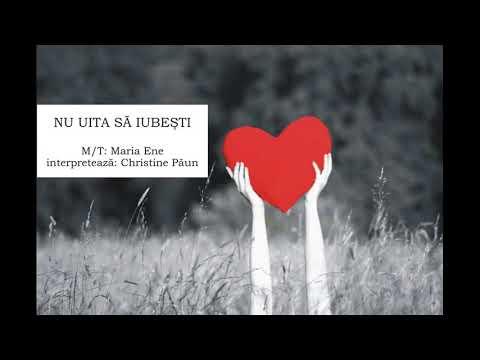 NU UITA SĂ IUBEȘTI – Cantece pentru copii in limba romana