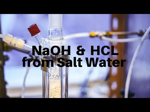 Making Sodium Hydroxide And Hydrochloric Acid From Salt Water.